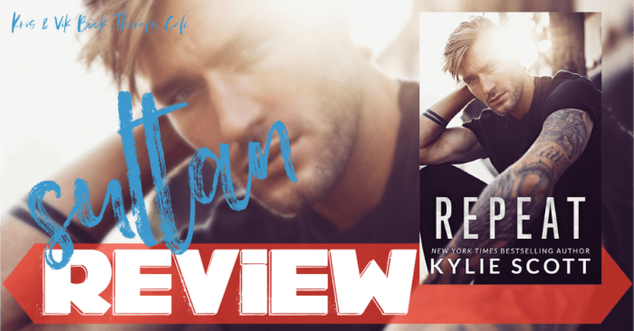 ✔ #NewRelease REVIEW: REPEAT by Kylie Scott
