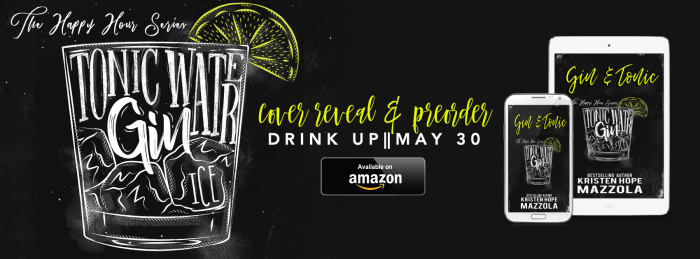 COVER REVEAL: GIN & TONIC by Kristen Hope Mazzola