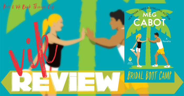 ✔ #NewRelease REVIEW: BRIDAL BOOT CAMP by Meg Cabot