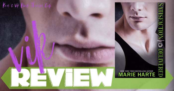 ✔ #NewRelease REVIEW: SATISFACTION DELIVERED by Marie Harte