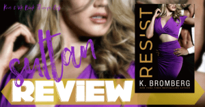 REVIEW: RESIST by K. Bromberg