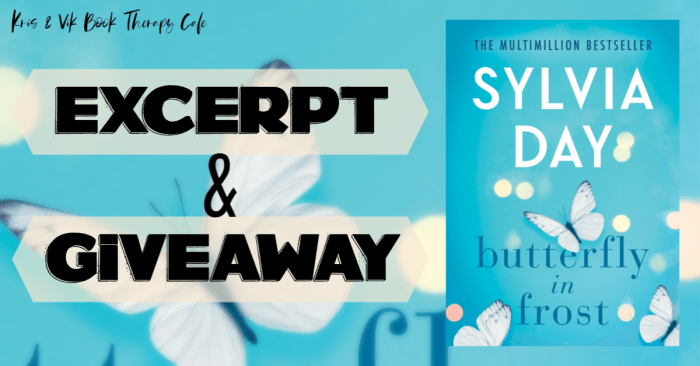 EXCERPT & GIVEAWAY: BUTTERFLY IN FROST by Sylvia Day