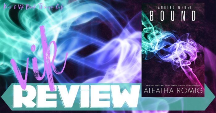 ✔ #NewRelease REVIEW: BOUND by Aleatha Romig