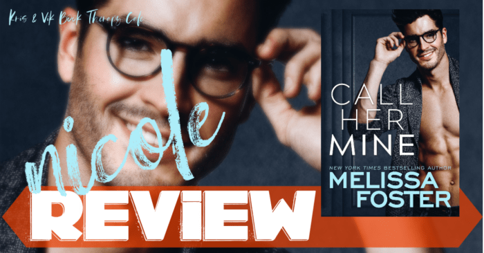 REVIEW: CALL HER MINE by Melissa Foster