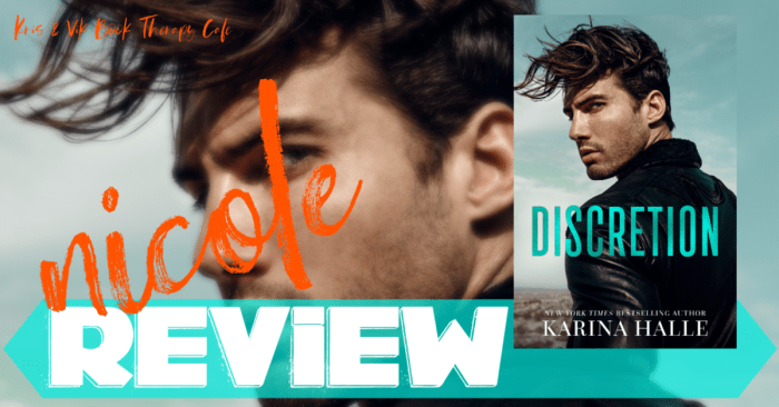 ✔ #NewRelease REVIEW: DISCRETION by Karina Halle
