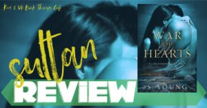 REVIEW: WAR OF HEARTS by S. Young