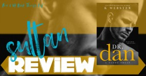 REVIEW: DR. DAN by K Webster
