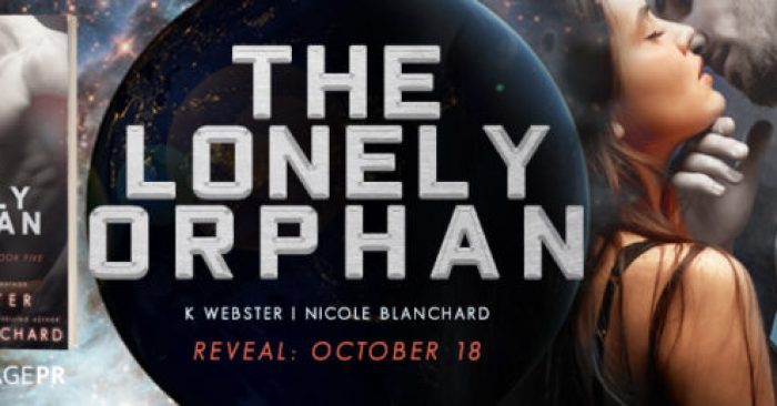 COVER REVEAL & GIVEAWAY: THE LONELY ORPHAN by K Webster and Nicole Blanchard