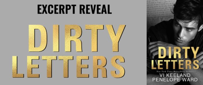 EXCERPT: DIRTY LETTERS by Vi Keeland & Penelope Ward