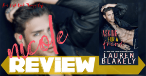 REVIEW: ASKING FOR A FRIEND by Lauren Blakely