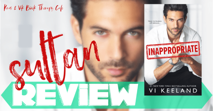 ✔ #NewRelease REVIEW: INAPPROPRIATE by Vi Keeland