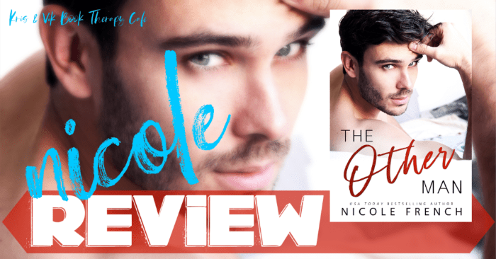 ✔ #NewRelease REVIEW: THE OTHER MAN by Nicole French