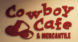 Cowboy Cafe and Mercantile (CNC Routed Sign)