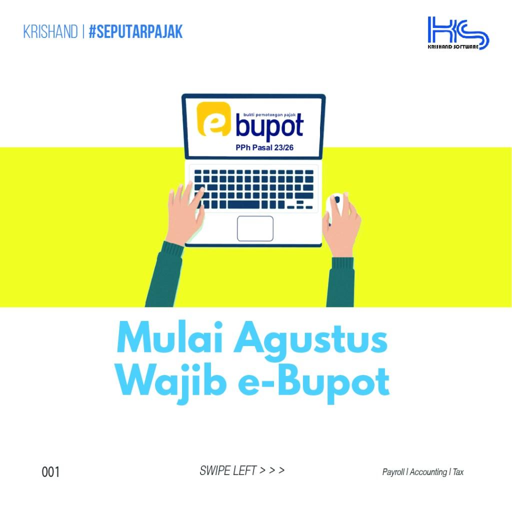 Agustus wajib e-Bupot