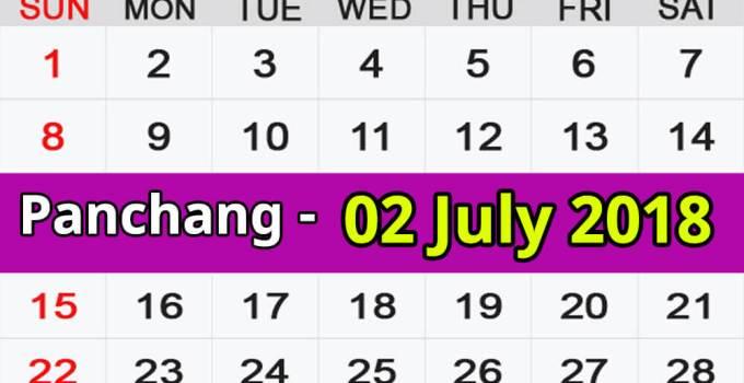 Panchang 02 July 2018