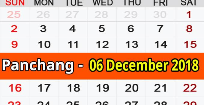Panchang 06 December 2018