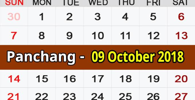Panchang 09 October 2018