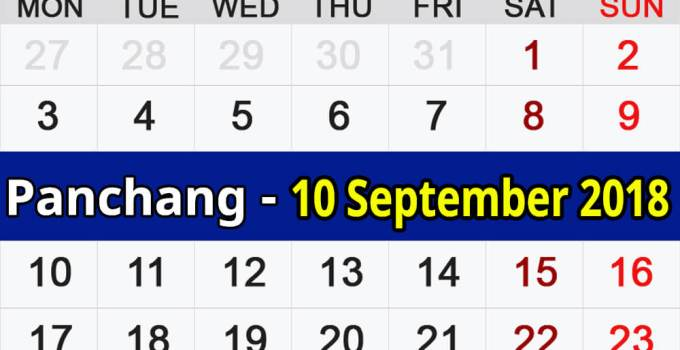 Panchang 10 September 2018