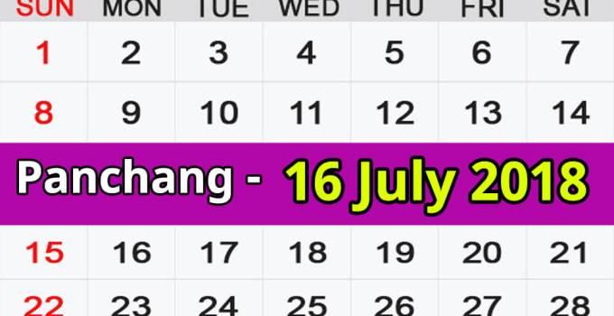 Panchang 16 July 2018