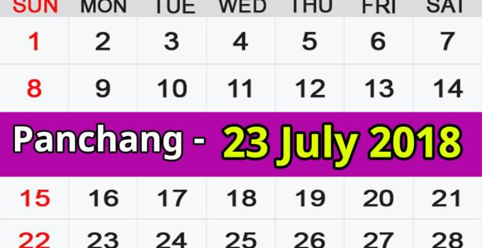 Panchang 23 July 2018