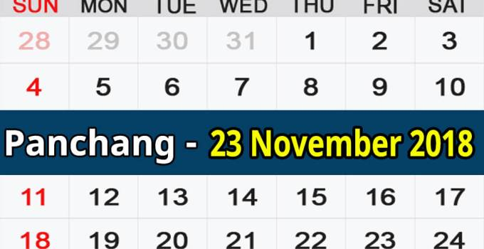 Panchang 23 November 2018
