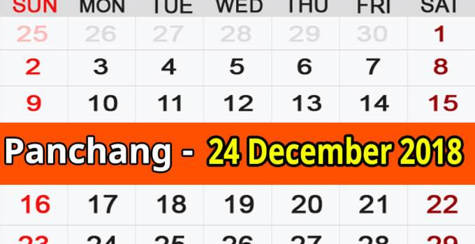 Panchang 24 December 2018