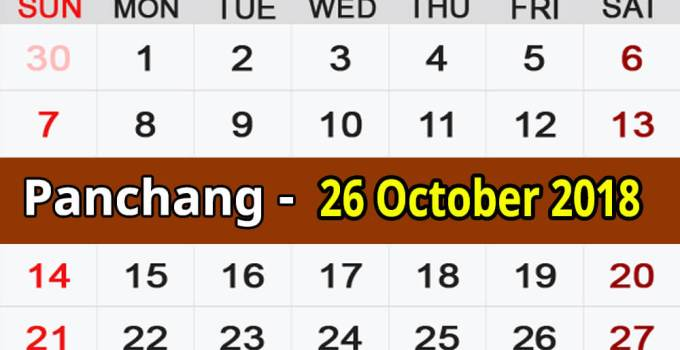 Panchang 26 October 2018