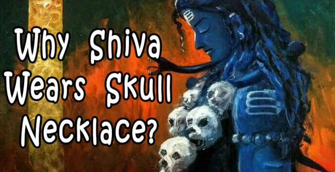 Why Shiva Wears Skull Necklace - Krishna Kutumb