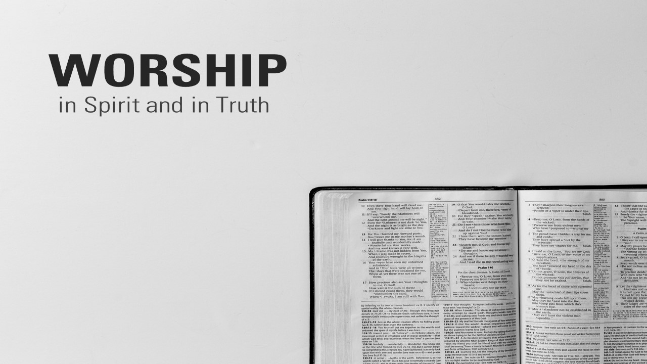 Worship in Spirit and in Truth – Kris Sinclair