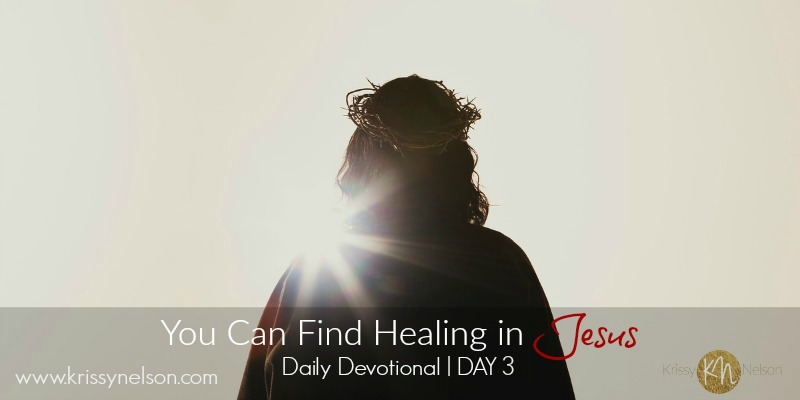 You Can Find Healing in Jesus