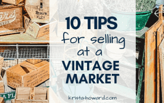 10 Tips for Selling at a Vintage Market