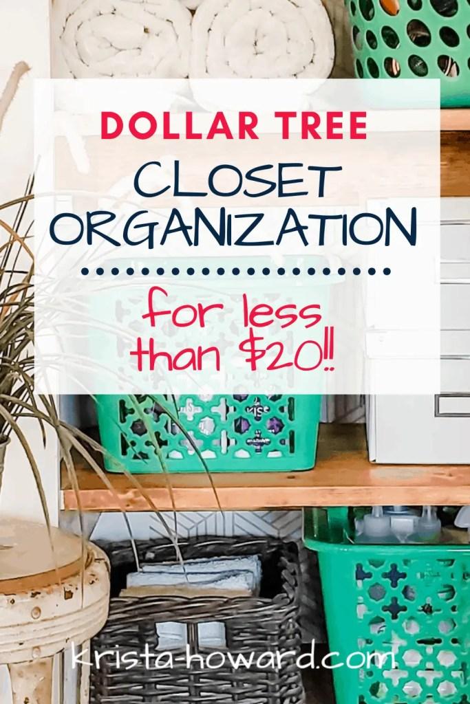 Dollar Tree Closet Organization