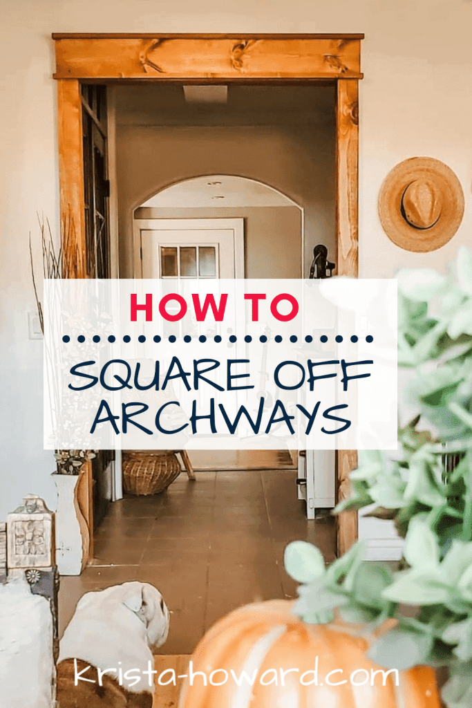 How to Square off Archways