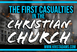 The First Casualties In The Christian Church
