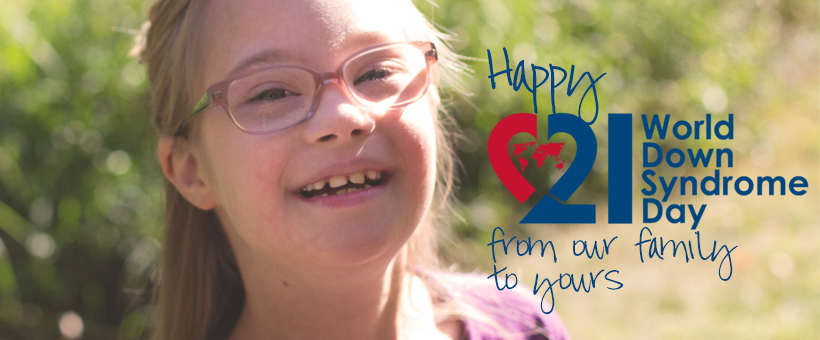 Happy World Down Syndrome Day! #WDSD2018
