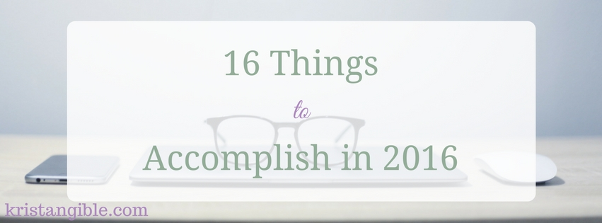 16 things to accomplish in 2016