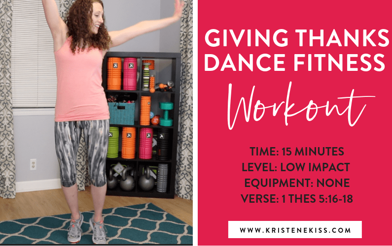 15 Minute Dance Fitness Workout – Giving Thanks