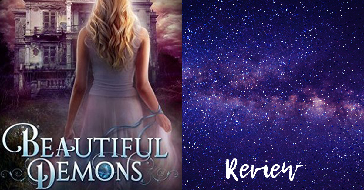 Read more about the article Review: Beautiful Demons