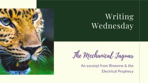 Read more about the article Writing Wednesday: Mechanical Jaguar