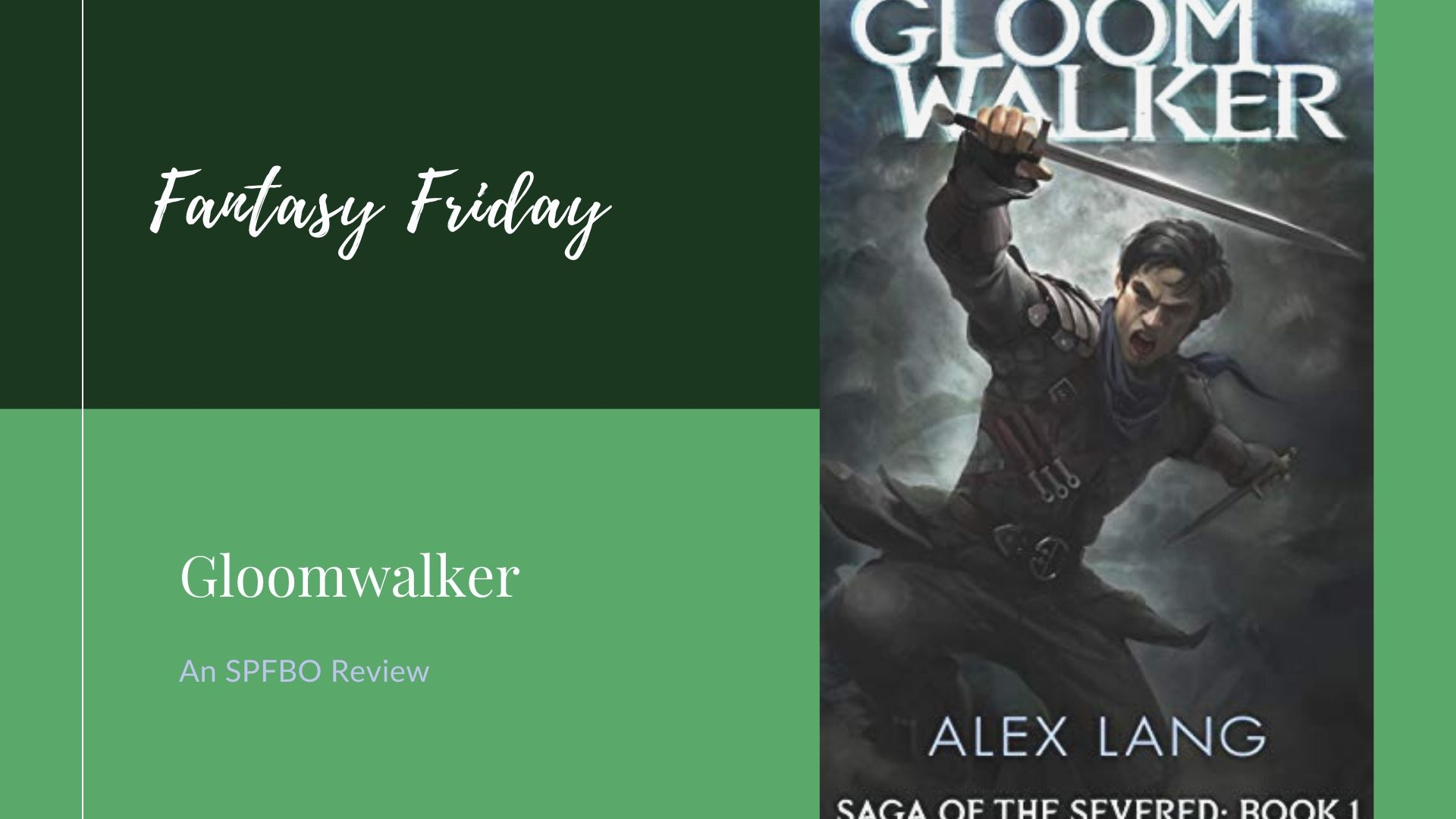 You are currently viewing SPFBO Review: Gloomwalker by Alex Lang