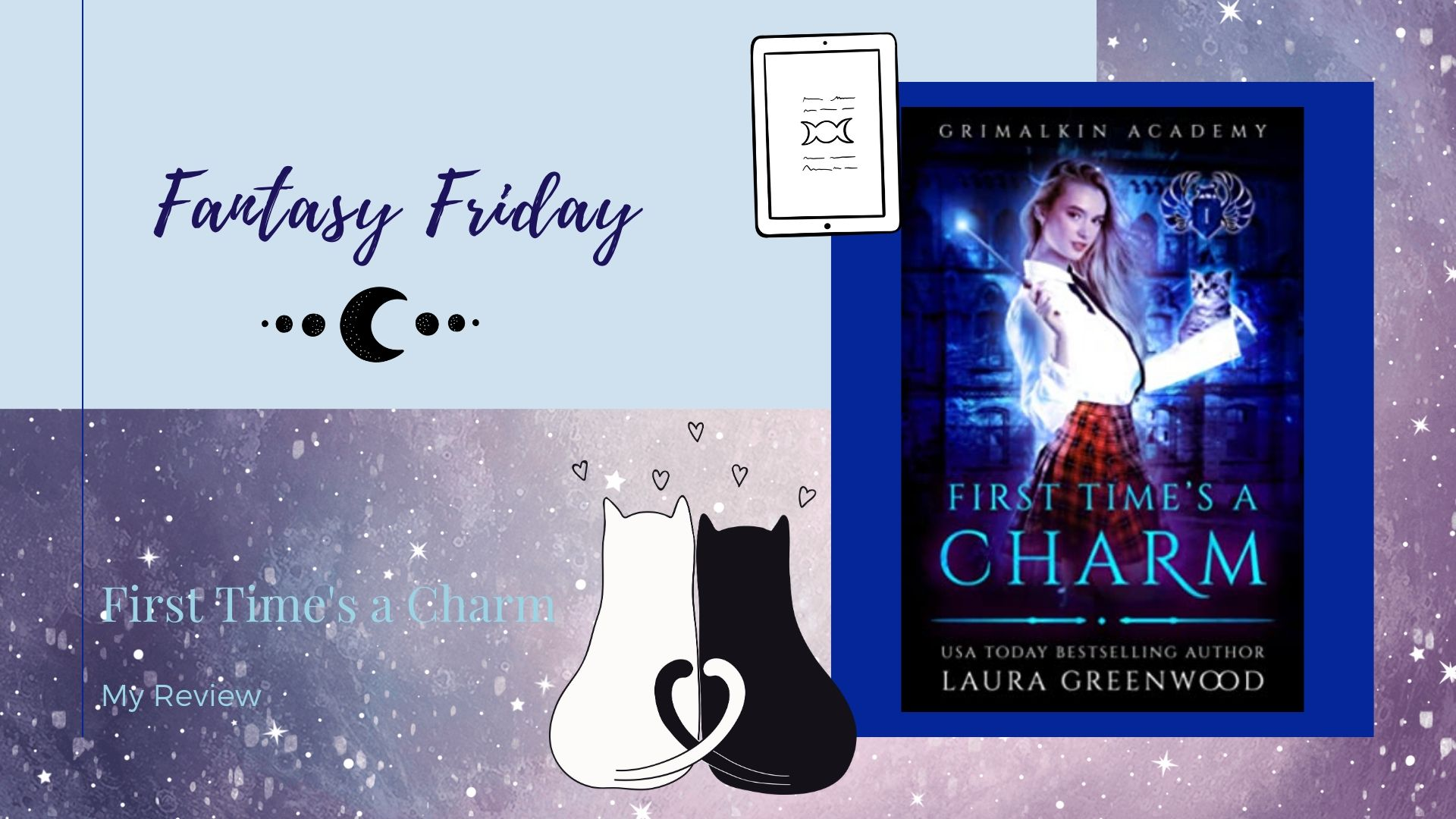 You are currently viewing Fantasy Friday: First Time's a Charm by Laura Greenwood