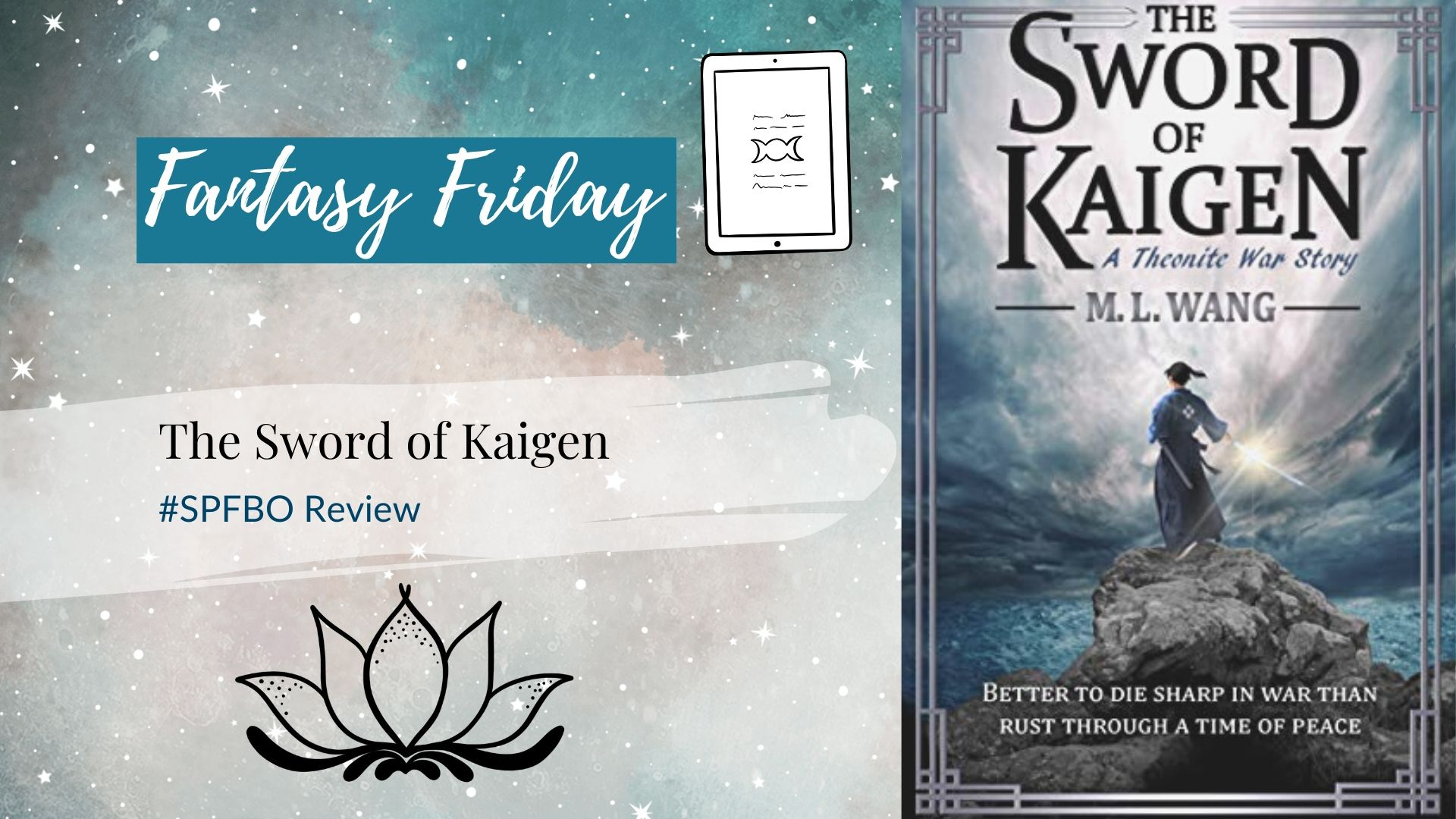 You are currently viewing #SPFBO Fantasy Friday: The Sword of Kaigen by M. L. Wang
