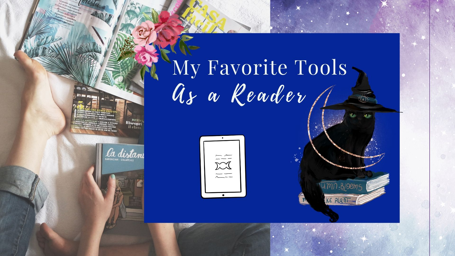 You are currently viewing My Favorite Tools as a Reader