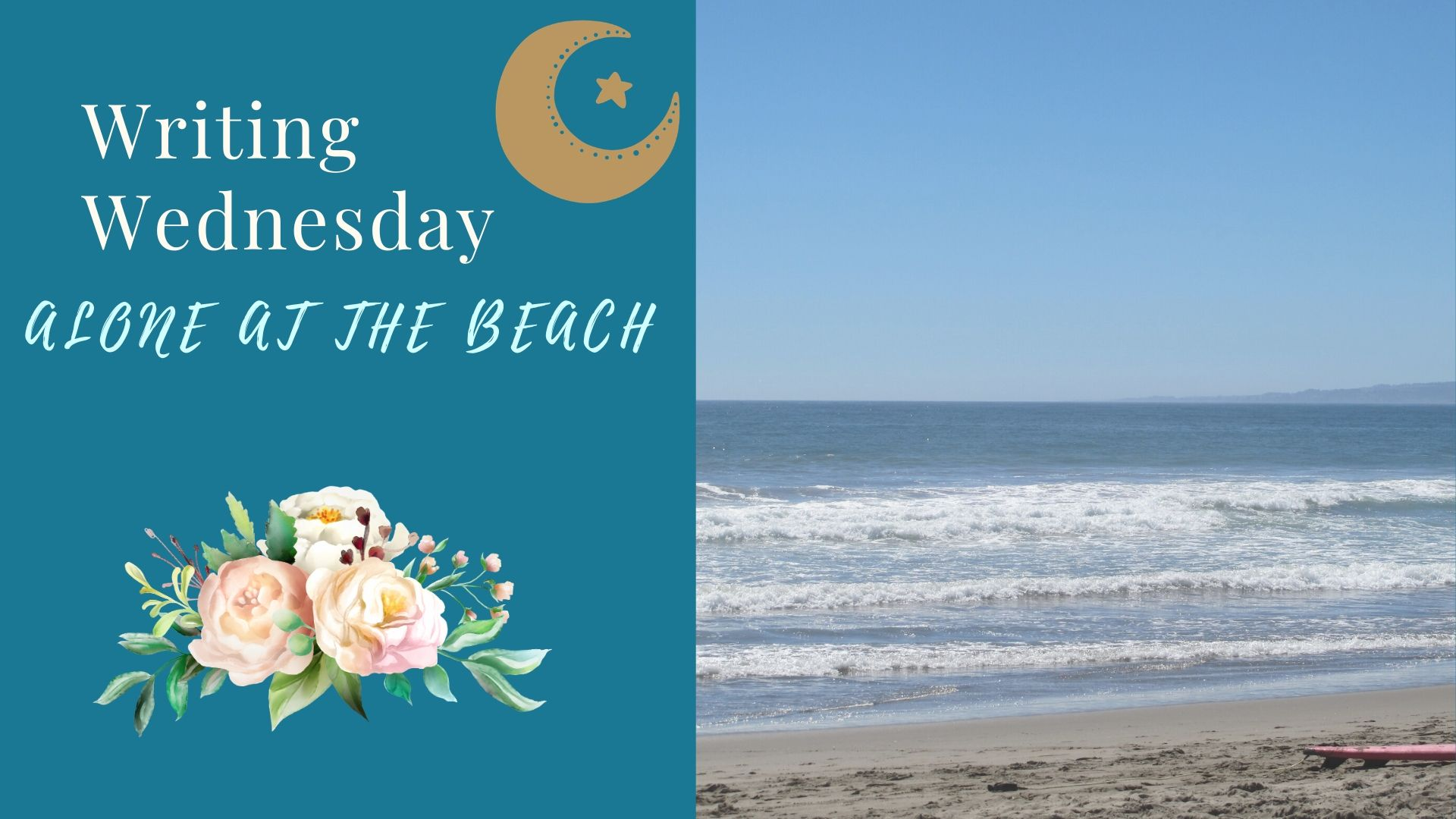 You are currently viewing Writing Wednesday: Alone at the Beach
