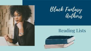 Read more about the article Black Fantasy Authors