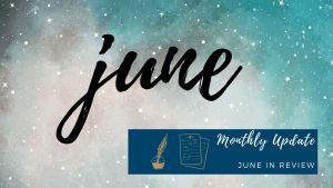Read more about the article Monthly Update: June in Review