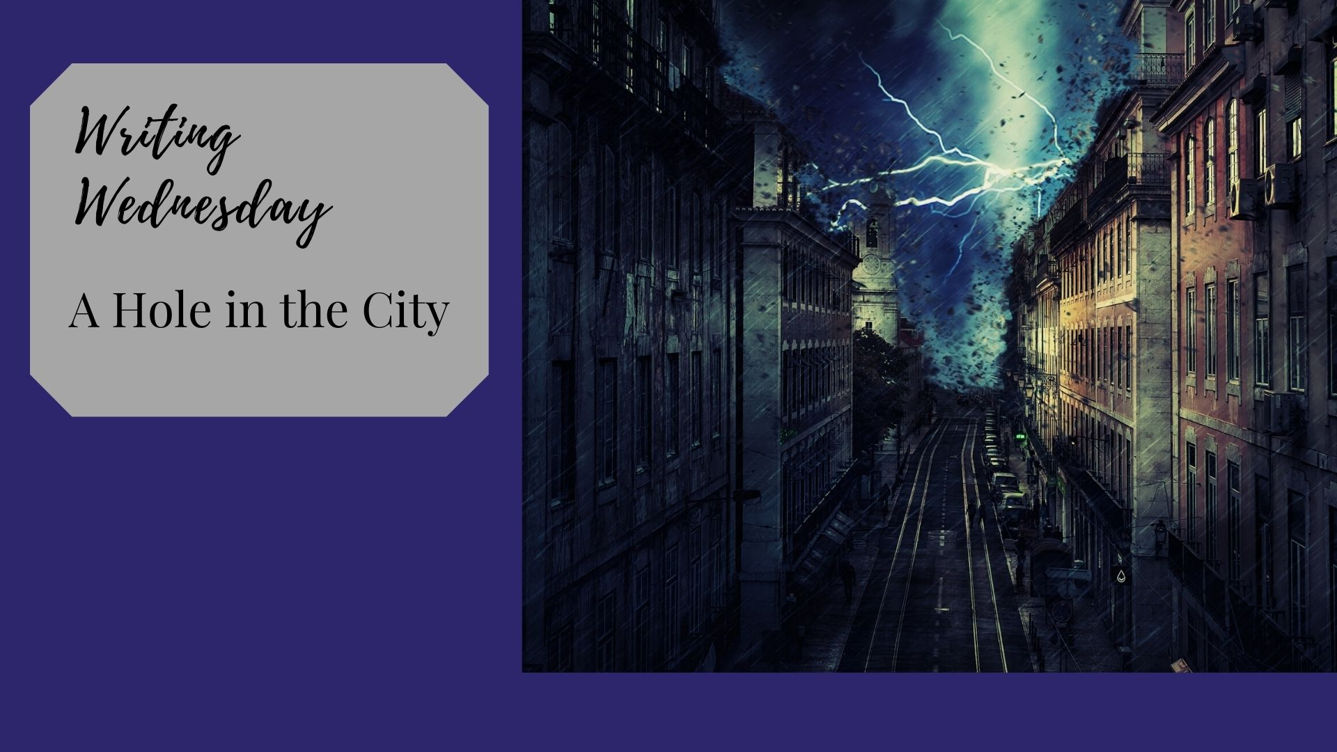 Read more about the article Writing Wednesday: A Hole in the City