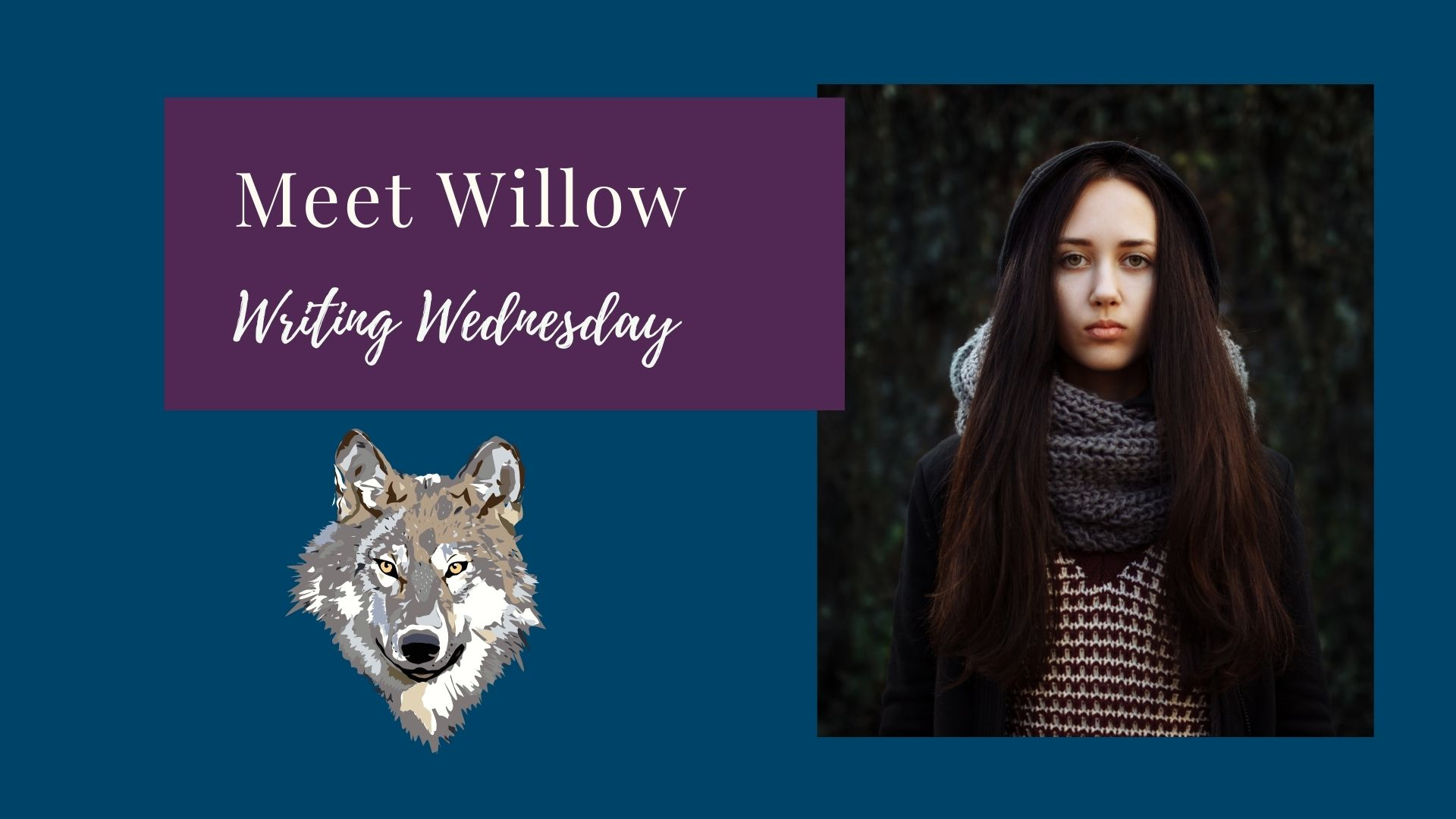 Read more about the article Writing Wednesday: Meet Willow