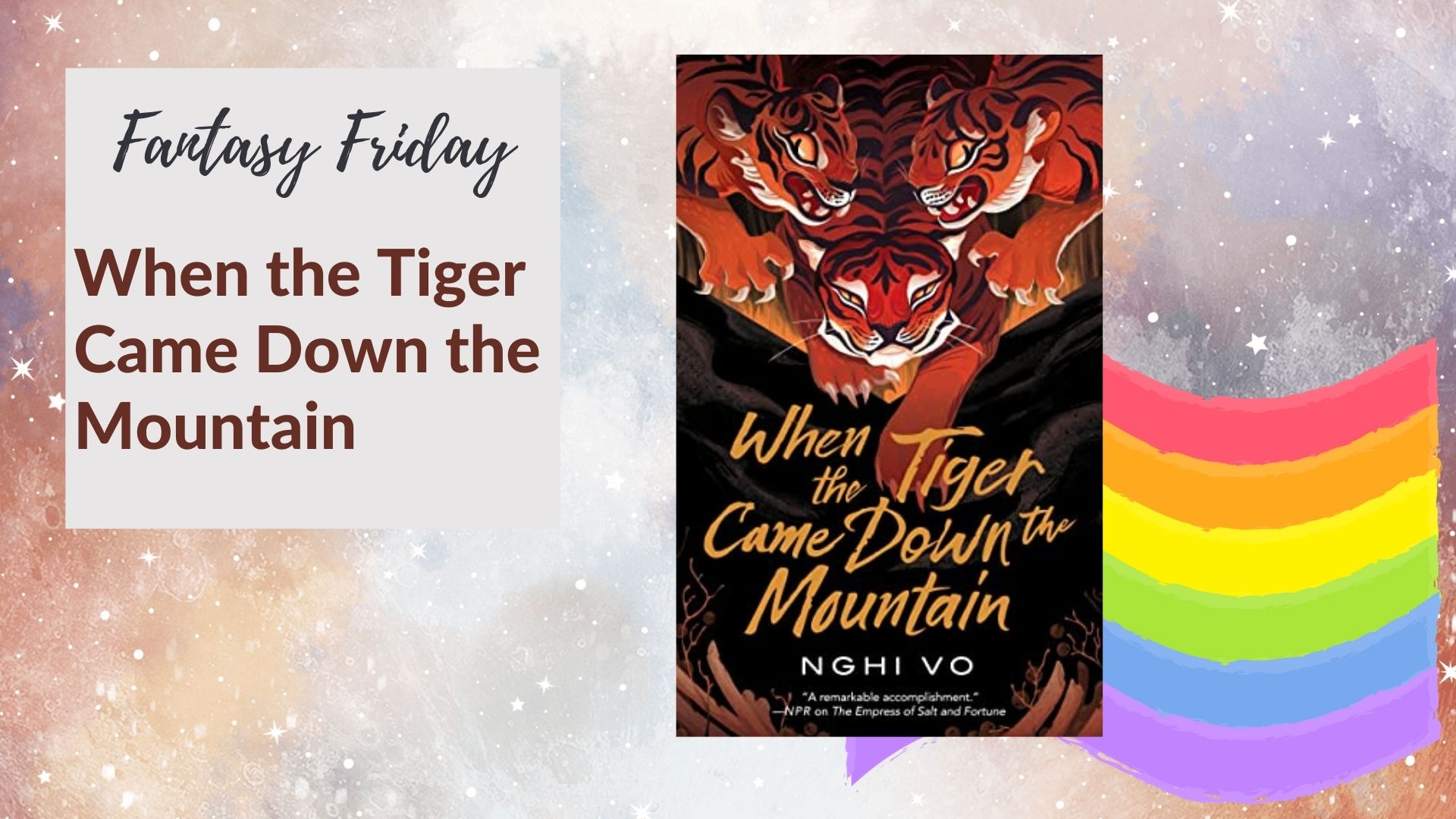 Fantasy Friday: When the Tiger Came Down the Mountain by Nghi Vo