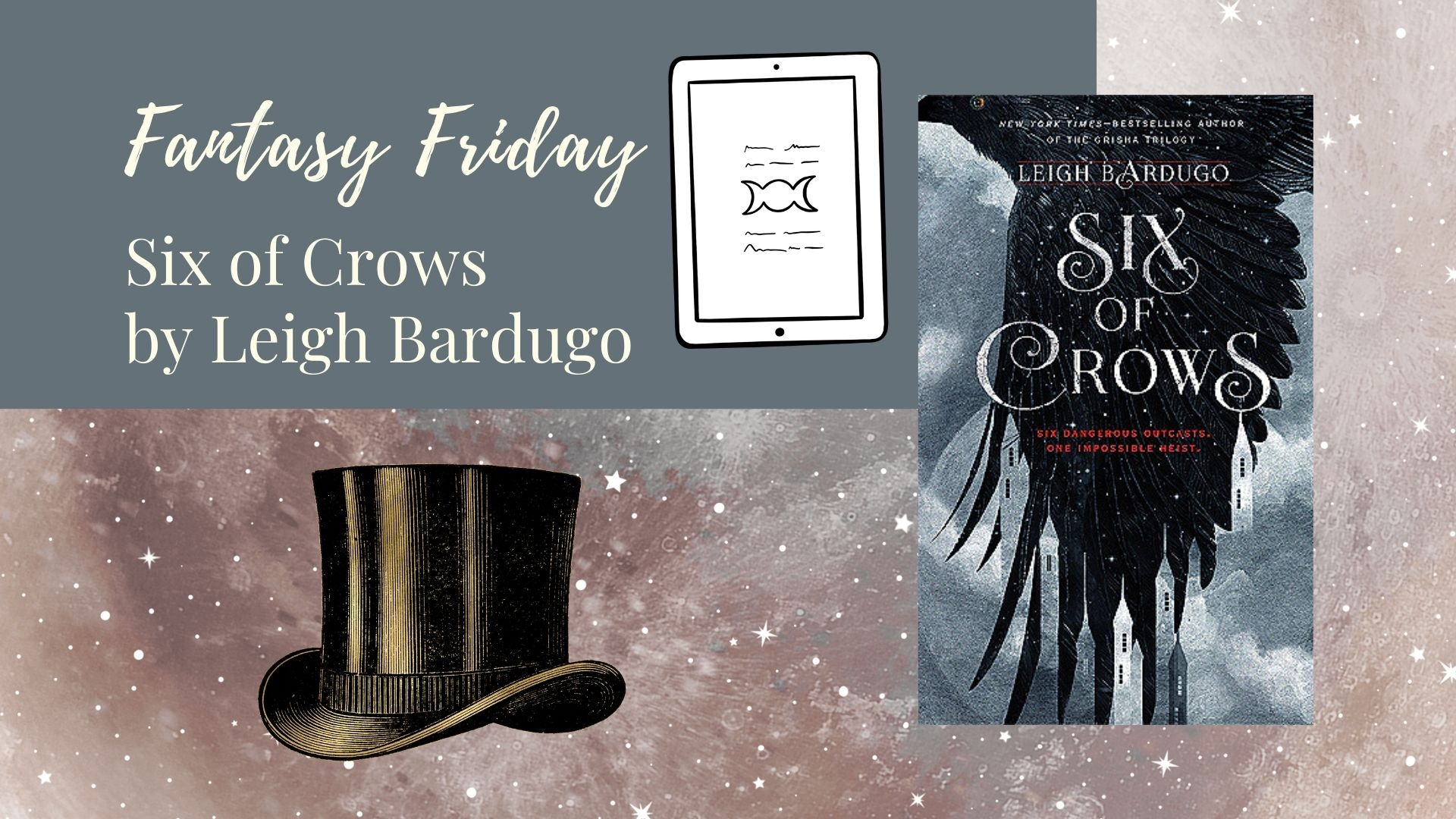 You are currently viewing Fantasy Friday: Six of Crows by Leigh Bardugo